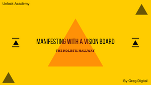 Manifesting with a vision board