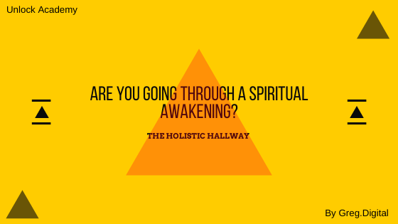 Are you going through a spiritual awakening?