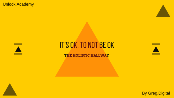 It's ok, to not be ok
