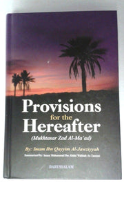 Provisions for the Hereafter (Mukhtasar Zad Al-Ma´ad) from DARUSSALAM - Arabian Shopping Zone