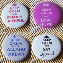 "Muslim BADGE BUTTON PIN ""Keep Calm and..."" (Big Size 2.25inch/58mm) ISLAM GIFT"