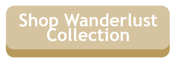 Shop the Wanderlust Collection