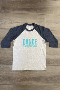 Dance is my Superpower DIY Graphic