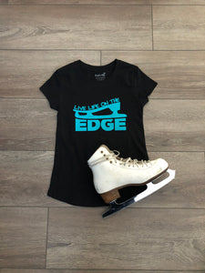 Live Life on the Edge- Triple Flip T-shirt
