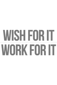 Wish for it, Work for it DIY Graphic by Inspired Athletics
