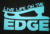 Live Life on the Edge DIY Graphic