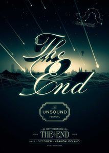 Unsound 2012 The End Poster