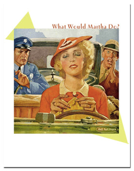 Note card: What Would Martha Do?