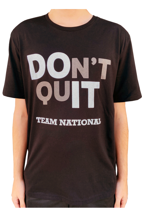 Don't Quit Shirt - Men's