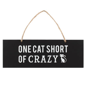 Dusty Rose Essentials : One Cat Short Of Crazy Hanging Sign