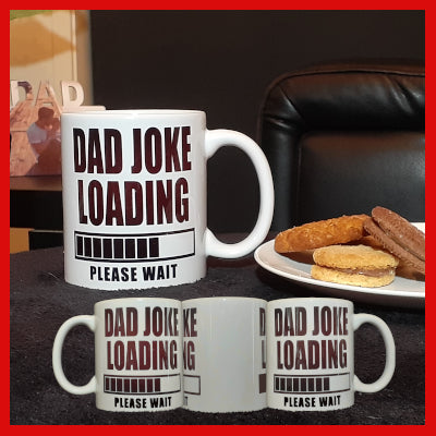 Gifts Actually - Fathers Day Mug \ Dad Joke Loading