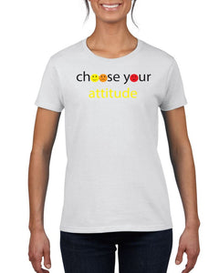 Choose Your Attitude Womens Tee T-Shirts