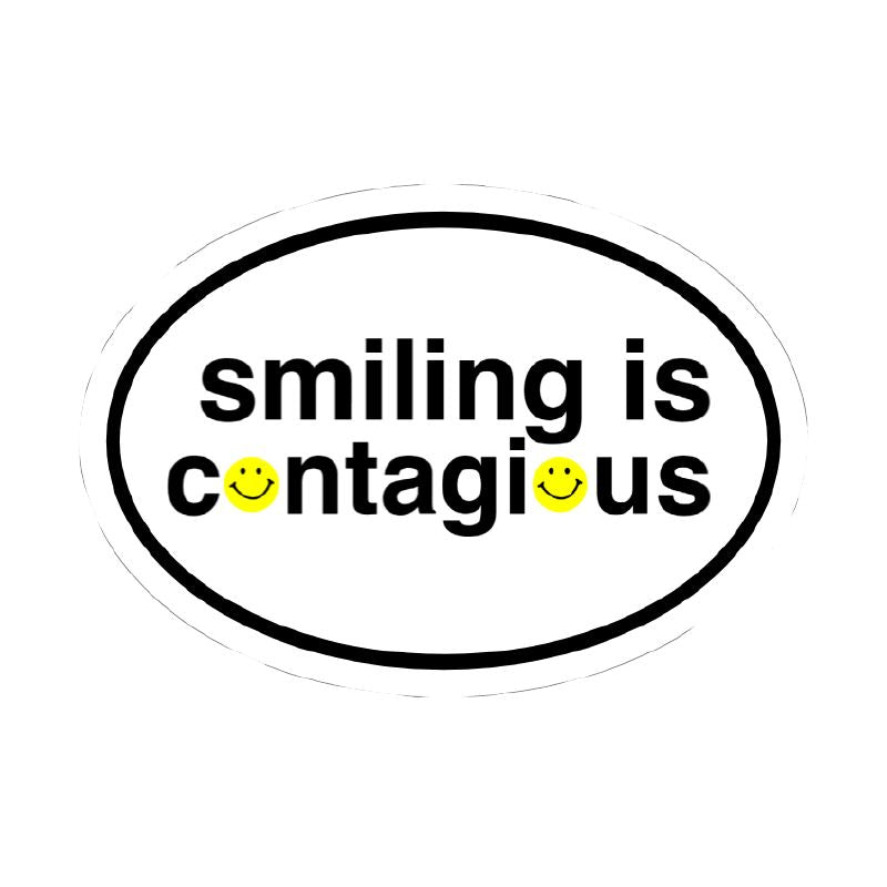 Smiling is contagious vinyl sticker