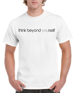 Think Beyond Yourself Mens Tee T-Shirt