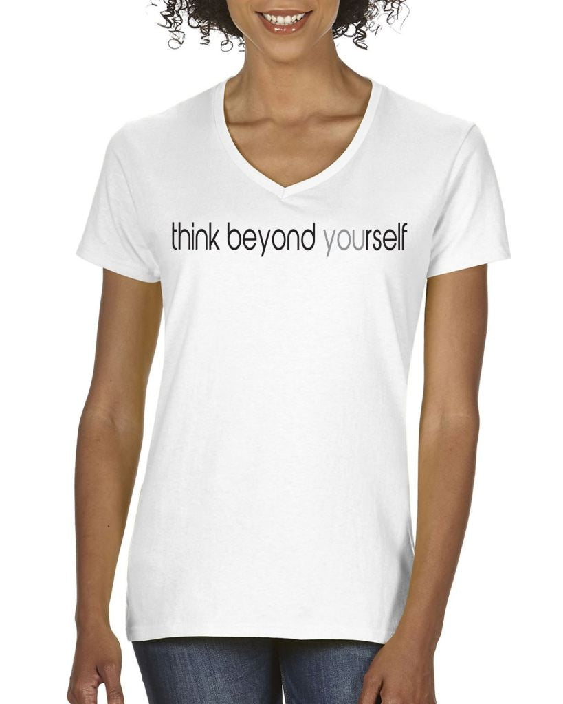 Think Beyond Yourself Womens Tee T-Shirts