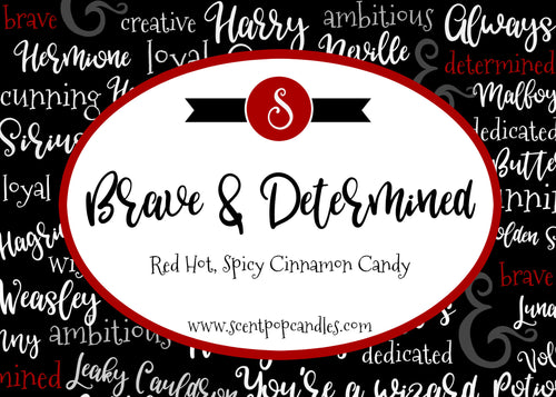 Brave & Determined, Harry Potter Inspired Soy Candle