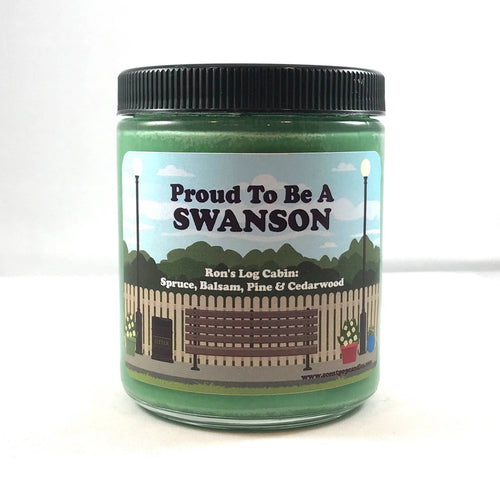 Proud to be a Swanson, Ron Swanson, Parks & Recreation Soy Candle