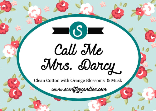 Call Me Mrs. Darcy, Pride & Prejudice Inspired Soy Candle