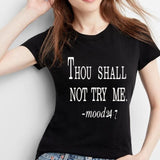 Juniors Thou Shall Not Try Me T-Shirt
