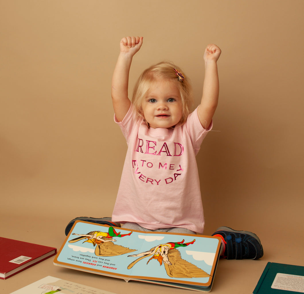 Read To Me Everyday T-Shirt in Pink