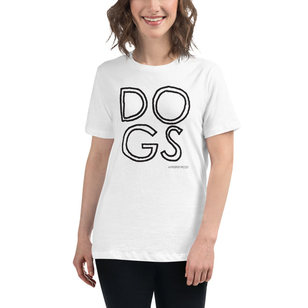 DOGS Women's Relaxed T-Shirt
