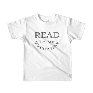Read To Me Every Day printed on white Kids Youth T-Shirt
