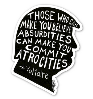 Don The Con Trump Eco Friendly Sticker With Voltaire Quote By Artist Rick Frausto