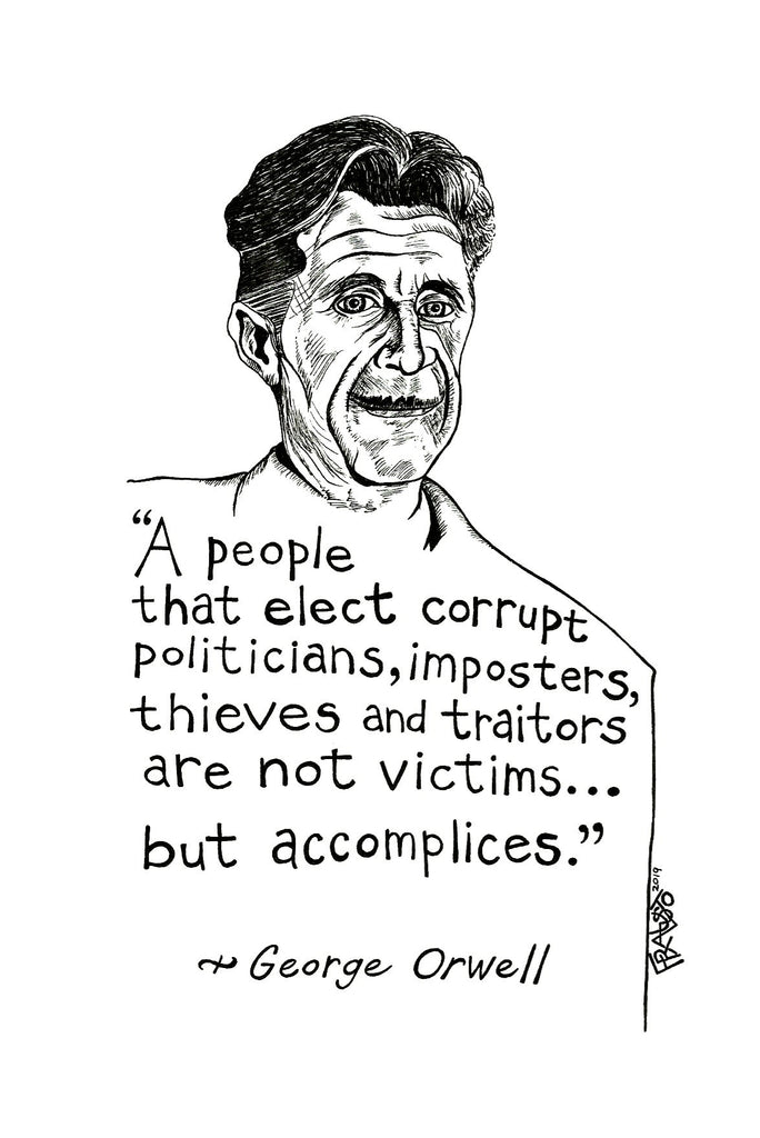 George Orwell Quote Art Original Drawing Illustration By Rick Frausto