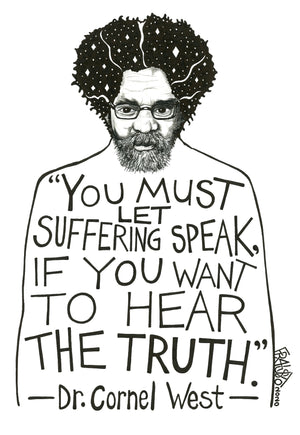 Inspirational Dr. Cornel West Portrait With Quote Original Drawing Pen And Ink Illustration By Rick Frausto Fine Art