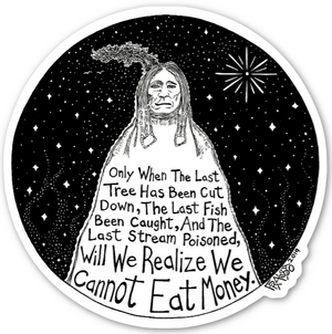 Inspirational Native American Art Quote Proverb Eco Friendly Sticker By Rick Frausto