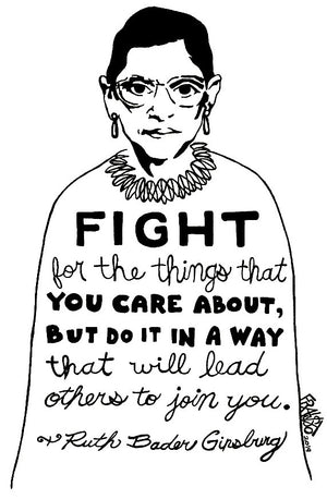 Inspirational Ruth Bader Ginsburg Activism Quote Original Drawing Pen And Ink Illustration By Rick Frausto