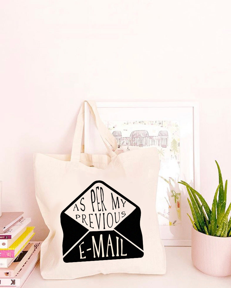 AsPerMyPreviousE-Mail-NaturalTote.jpg