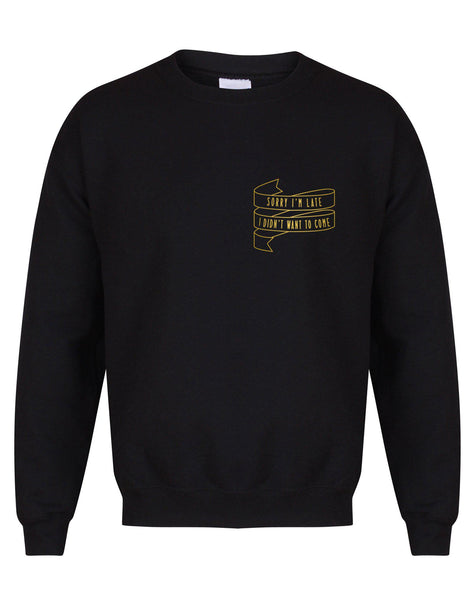 sweater-sorryimlate-black-gold.jpg