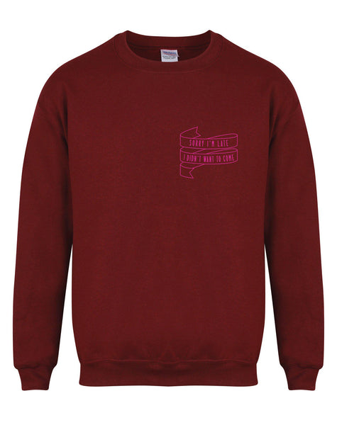 sweater-sorryimlate-maroon-fuschia.jpg
