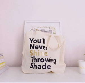 YoullNeverShine-Tote.jpg