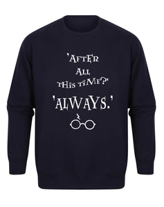 'After All This Time, Always' - Unisex Fit Sweater - Navy-Leoras Attic-Kelham Print