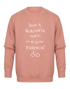Such A Beautiful Place To Be With Friends - Unisex Fit Sweater - Dusky Pink-Leoras Attic-Kelham Print