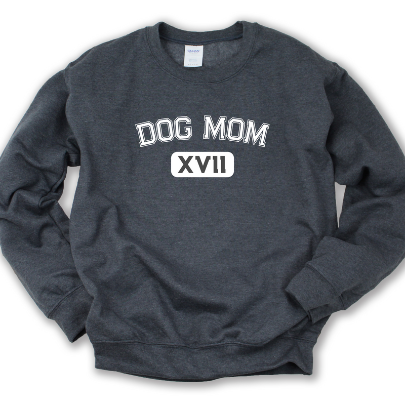 Dog Mom XVII Crewneck