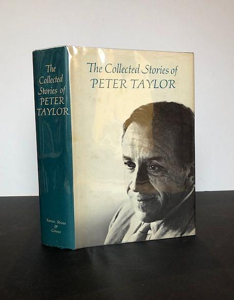 TAYLOR, Peter | The Collected Stories Of Peter Taylor