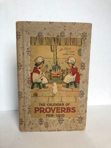 THE CALENDAR OF PROVERBS FOR 1910