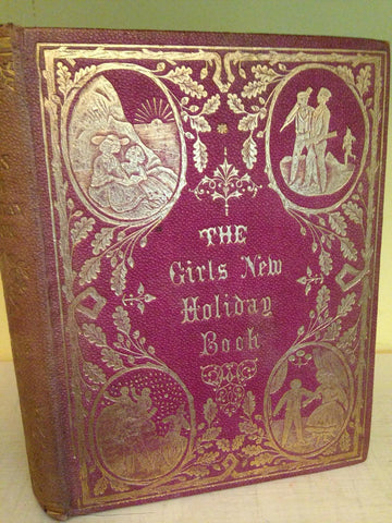 girls new holiday book: full of games, music, theatre, novelettes
