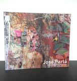BRUCE WOLKOWITZ GALLERY | (PARLÁ, José) | JOSÉ PARLÁ : WALLS, DIAIRIES, AND PAINTINGS