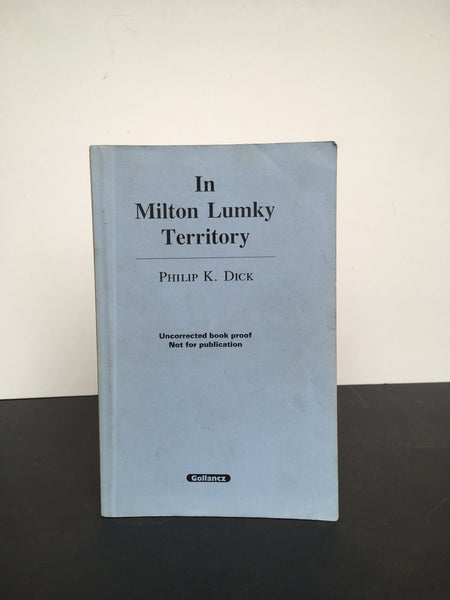 DICK, Philip K. | In Milton Lumky Territory