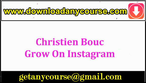 Christien Bouc – Grow On Instagram