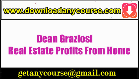 Dean Graziosi – Real Estate Profits From Home