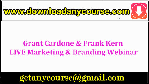 Grant Cardone & Frank Kern LIVE Marketing & Branding Webinar
