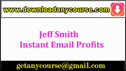 Jeff Smith – Instant Email Profits
