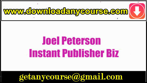 Joel Peterson – Instant Publisher Biz