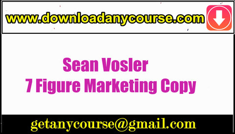 Sean Vosler – 7 Figure Marketing Copy