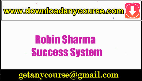 Robin Sharma -  Success System